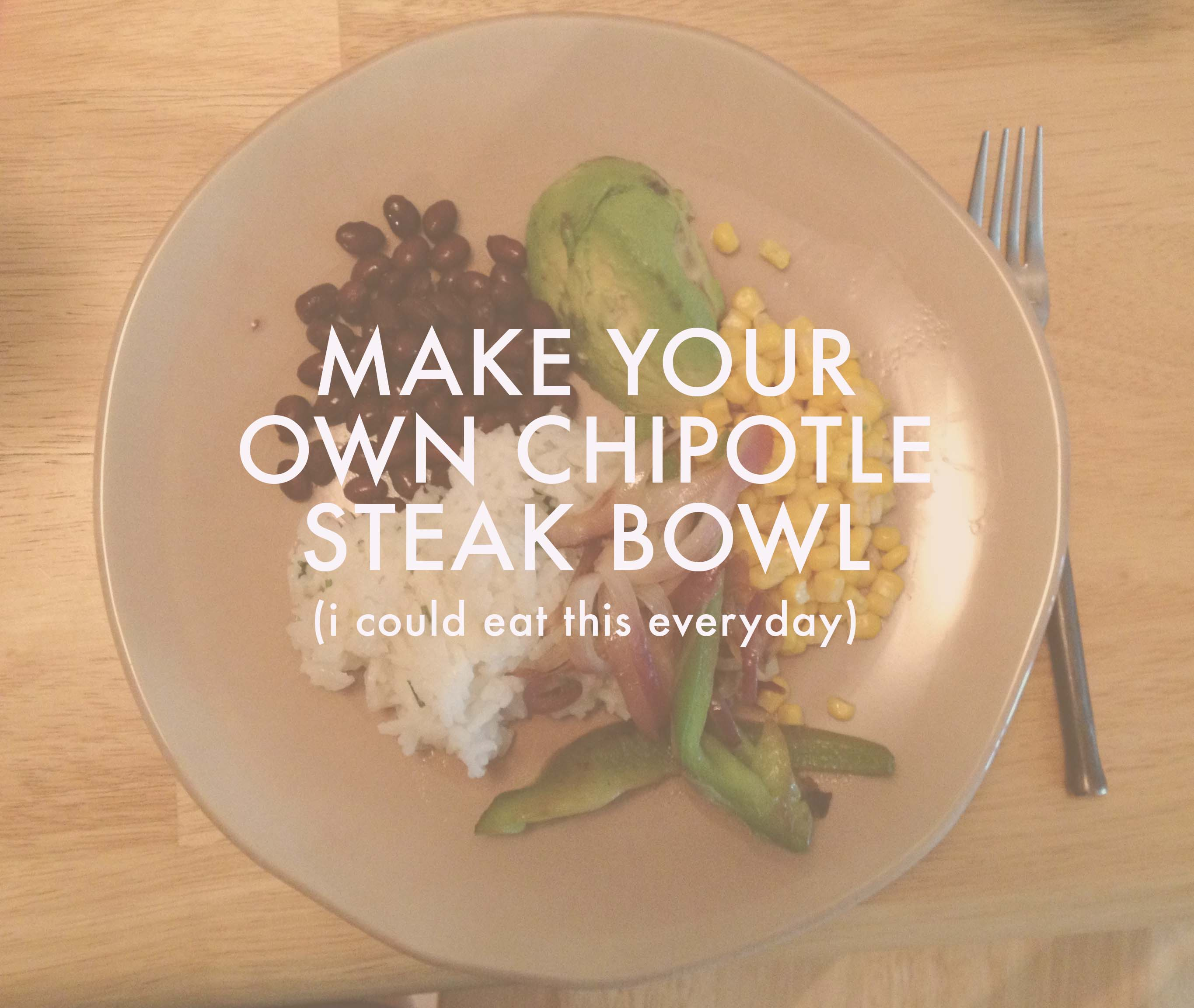 how to make a chipolte bowl at home